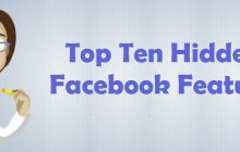 Top Ten Hidden Facebook Features