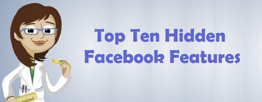 Top Ten Hidden Facebook Features - You surely not aware
