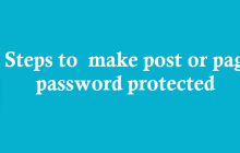 Steps to  make password protect wordpress page & post