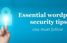 Essential wordpress security tips - one must follow