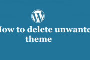 Step to remove unwanted themes from wordpress blog