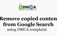 How to remove copied content from Google search using DMCA complaint