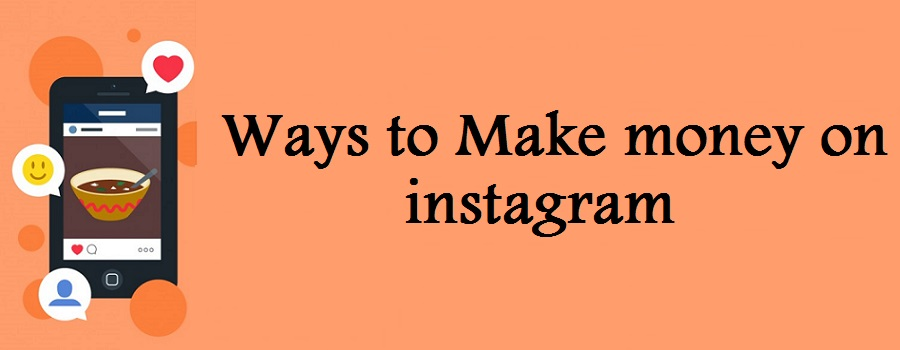 5 Surefire Ways to Make Money on Instagram