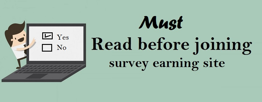 Things one should remember while joining survey earning sites