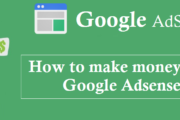 Google adsense tutorial- How to make money With Google Adsense