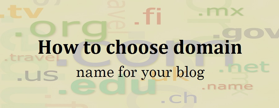 How to choose domain name easily for your blog
