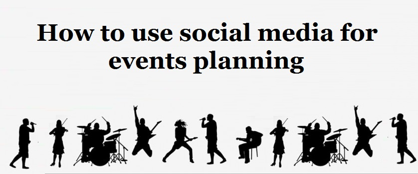 How to use social media for events planning