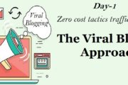 zero cost tactics to increase blog traffic- The Viral Blogging Approach