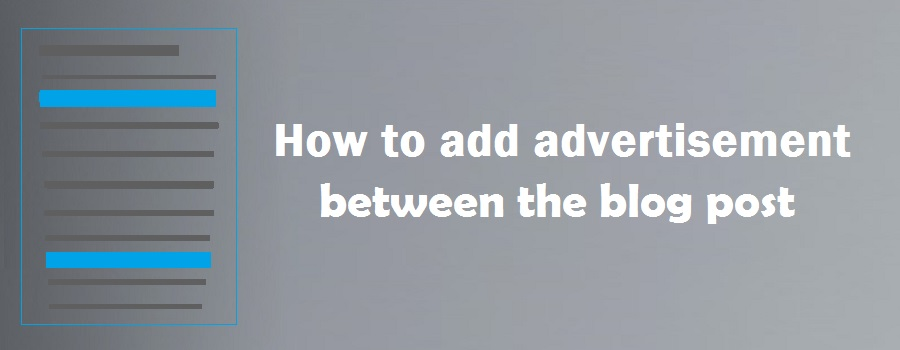 How to add advertisement between the blog post