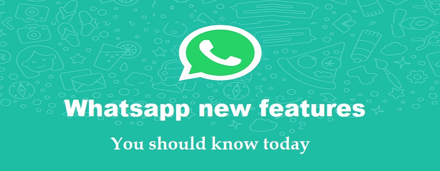 10 new features in whatsapp - You should know today
