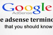 Google adsense terms that every blogger should know