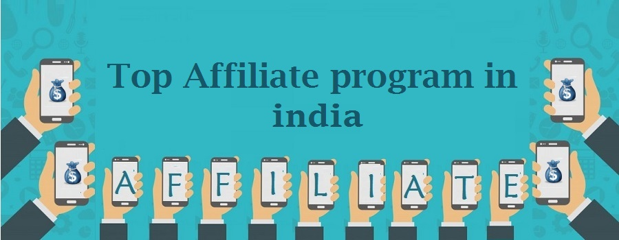 Top affiliate program in india - Join now and start making money