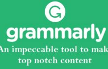 Grammarly.com an impeccable tool to make top notch content