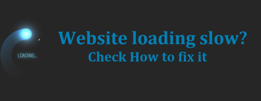Why your WordPress website loading slow and how to fix it
