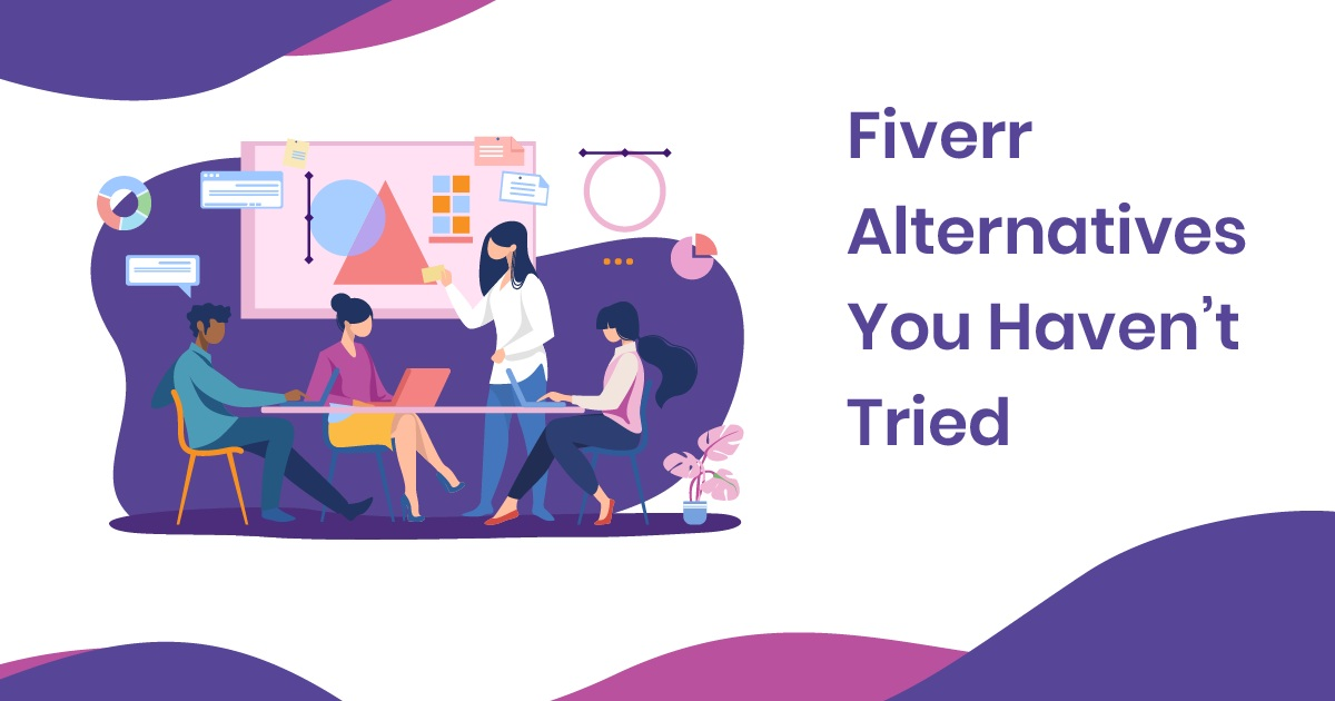 Advantages of using other alternatives than that of Fiverr