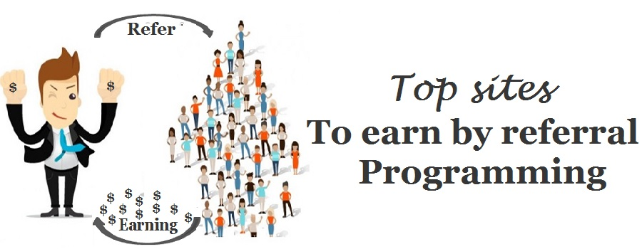 Top sites to earn by best referral programs