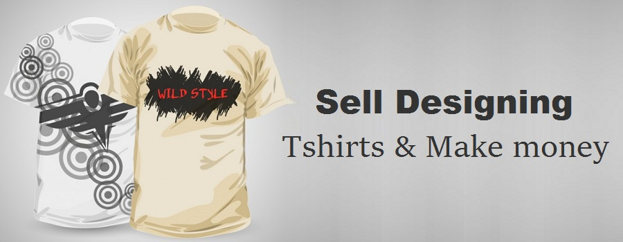 5 Companies That Can Help You Make Money By Designing T-Shirts