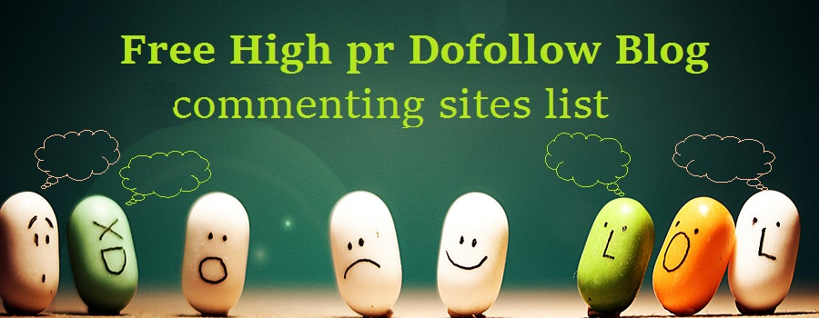 101+ Free High pr Dofollow Blog commenting sites list