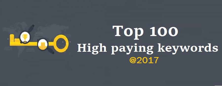 Google adsense- Top 100 high paying keywords in 2017