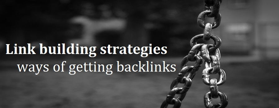 link building strategies for SEO – 13 Effective ways of getting backlinks