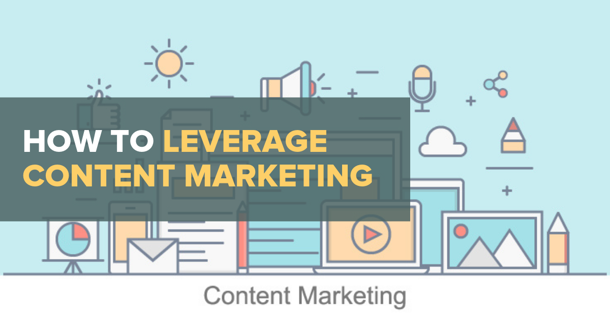 Leverage Content For Digital Marketing