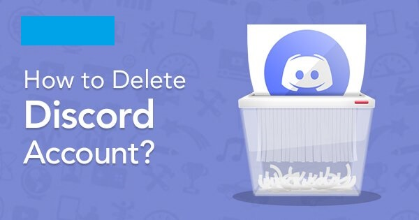 How to Delete Discord Account Permanently