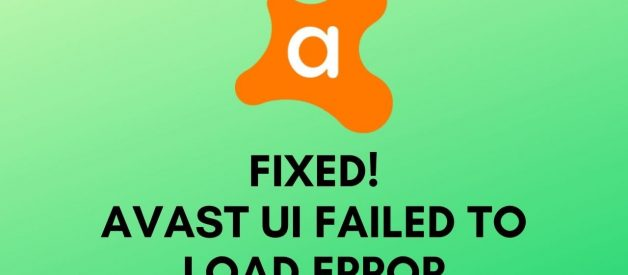 Instructions To Fix Avast UI Failed To Load Error