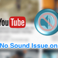 How To Fix Youtube No Sound Problem