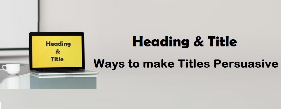 ways-to-make-title-persuasive