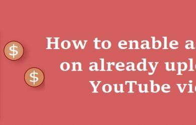 youtube-adsense-for-already-uploaded-videos